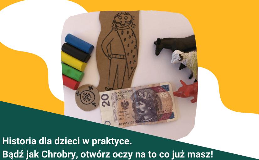 Historia dla dzieci w praktyce. Polityka Bolesława Chrobrego