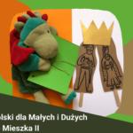 Historia dla Małych i Dużych - Mieszko II