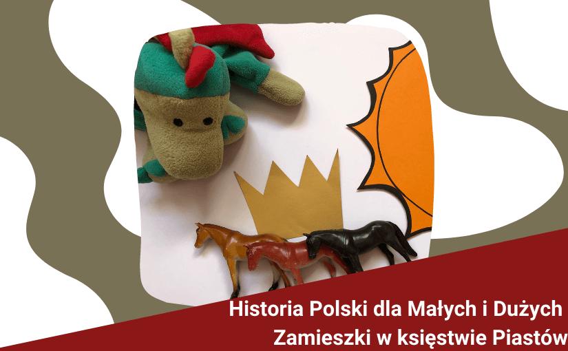"""Historia Polski - dla Małych i Dużych - """"Zamieszki w księstwie Piastów"""""""